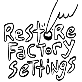 Restore factory settings
